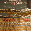 Sharing Alutiiq Stories DVD