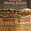 Sharing Alutiiq Stories DVD