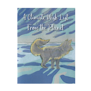 A Climate Wish List from the Planet (Pop-up card) featuring Apun the Arctic Fox artwork